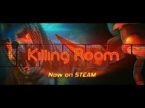 Killing Room launch trailer