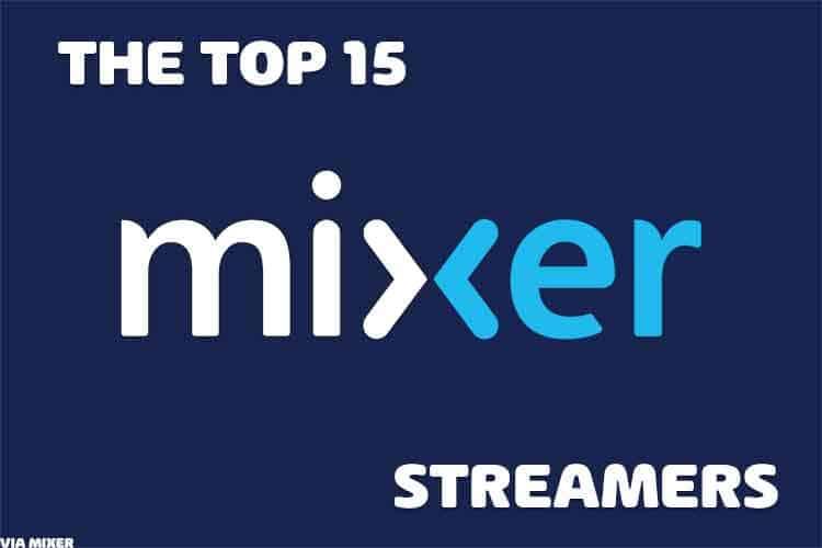 mixer streamers