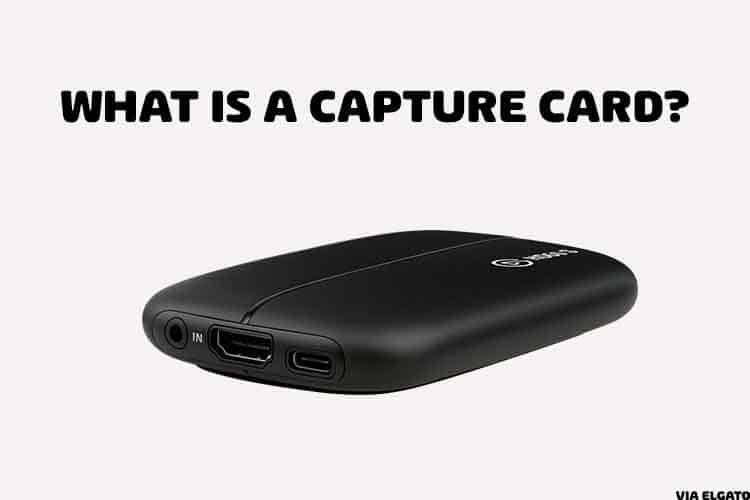 What is a capture card?