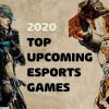 upcoming esports games