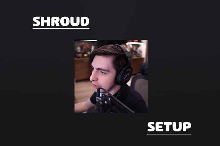 Shroud setup