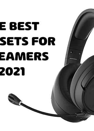 Headsets for Streaming