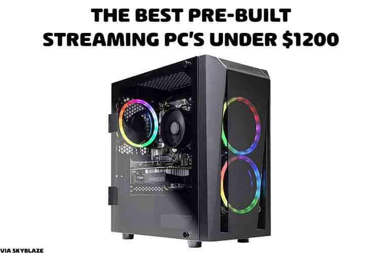 prebuit streaming pc - cheap