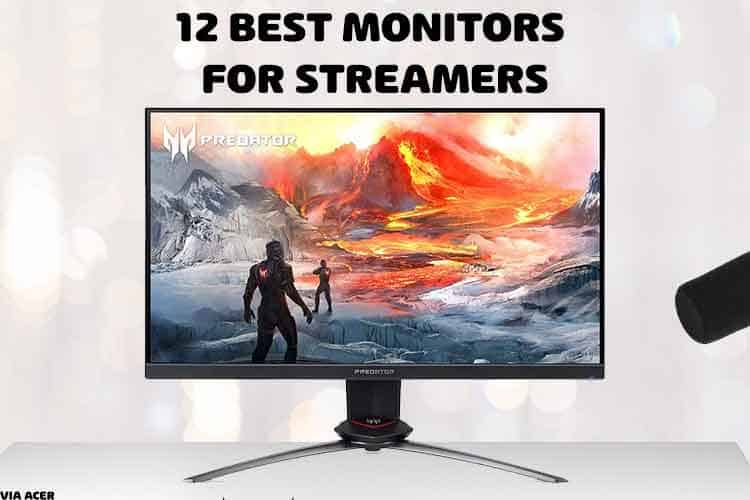 monitor for streaming