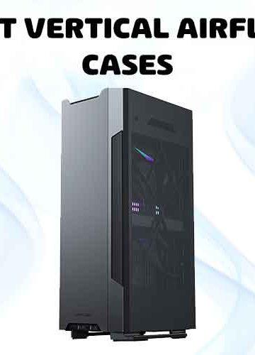 vertical airflow PC case